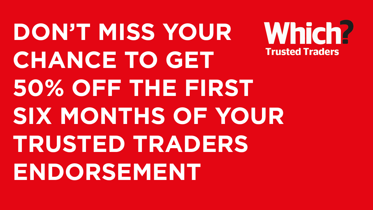 Claim 50% off Trusted Traders endorsement from Which? image